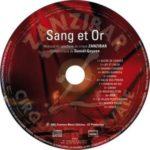CD Sang et Or (2007)